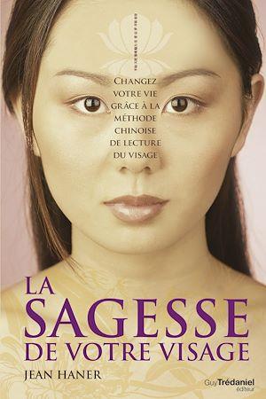 Téléchargez le livre :  La sagesse de votre visage