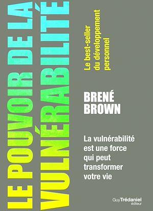 Téléchargez le livre :  Le pouvoir de la vulnérabilité