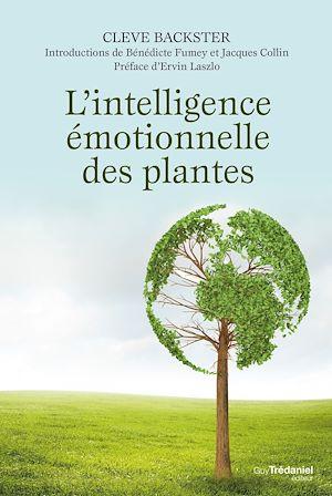 Téléchargez le livre :  L'intelligence émotionnelle des plantes