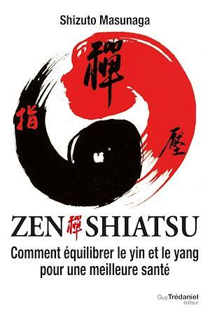 Téléchargez le livre :  Zen Shiatsu