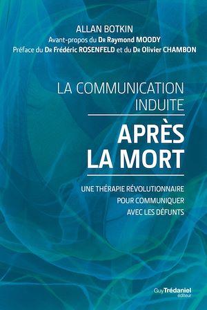 Téléchargez le livre :  La communication induite après la mort