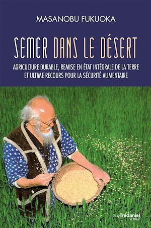 Téléchargez le livre :  Semer dans le désert