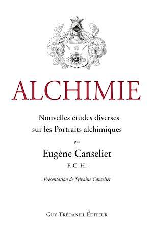 Téléchargez le livre :  Alchimie : Nouvelles études diverses sur les Portraits alchimiques