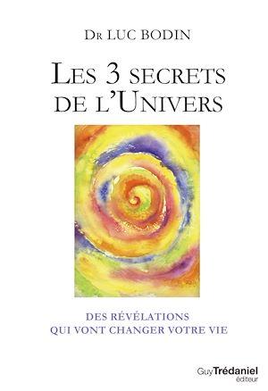 Téléchargez le livre :  Les 3 secrets de l'Univers