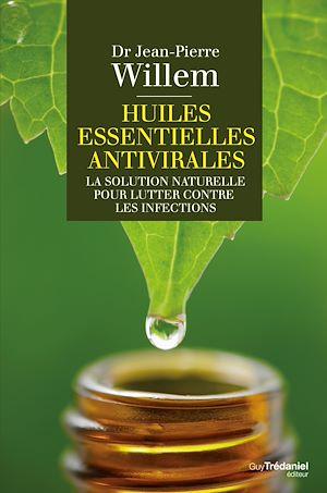 Téléchargez le livre :  Huiles essentielles antivirales : La solution naturelle pour lutter contre les infections