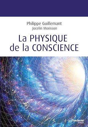 Téléchargez le livre :  La physique de la conscience