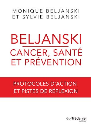 Téléchargez le livre :  Beljanski - Cancer, santé et prévention