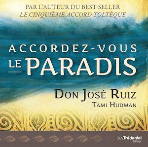 Téléchargez le livre :  Accordez-vous le paradis