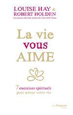 Télécharger le livre :  La vie vous aime