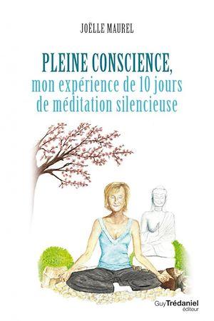 Téléchargez le livre :  Pleine conscience