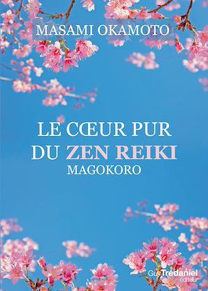 Téléchargez le livre :  Le coeur pur du zen reiki