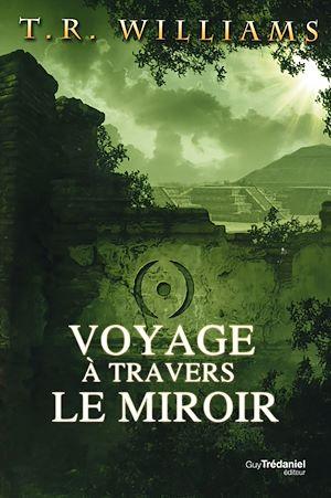 Téléchargez le livre :  Voyage à travers le miroir