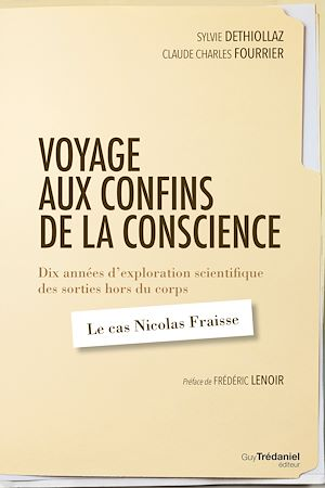 Téléchargez le livre :  Voyage aux confins de la conscience