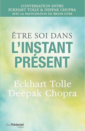 Téléchargez le livre :  Être soi dans l'instant présent