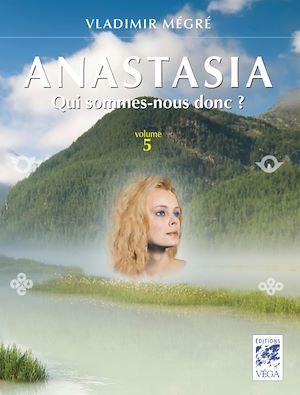 Téléchargez le livre :  Anastasia - Volume 5