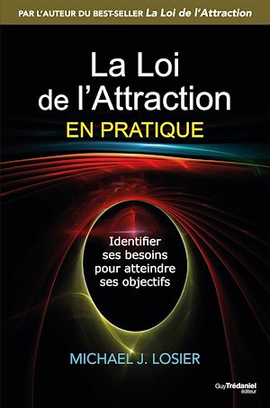 Téléchargez le livre :  La loi de l'attraction en pratique