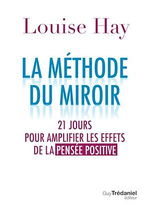 Téléchargez le livre :  La méthode du miroir