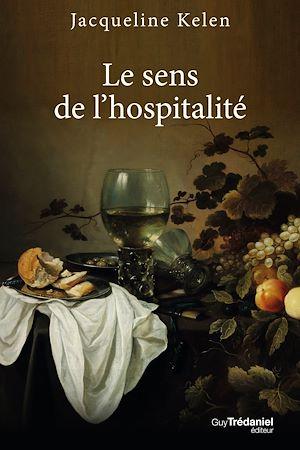 Téléchargez le livre :  Le sens de l'hospitalité