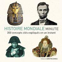 Téléchargez le livre numérique:  Histoire mondiale minute