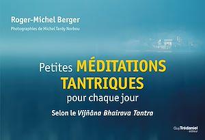 Téléchargez le livre :  Petites méditations tantriques pour chaque jour