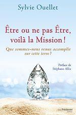 Télécharger le livre :  Être ou ne pas être, voilà la mission !