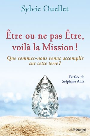 Téléchargez le livre :  Être ou ne pas être, voilà la mission !