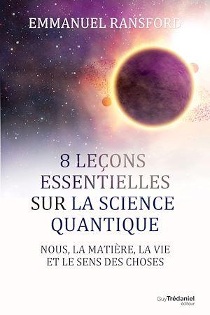 Téléchargez le livre :  8 leçons essentielles sur la science quantique