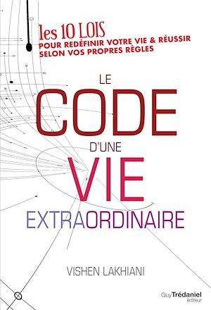 Téléchargez le livre :  Le code d'une vie extraordinaire