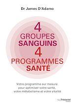 Télécharger le livre :  4 groupes sanguins 4 programmes santé