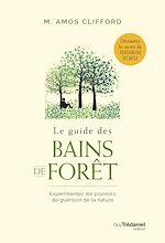 Télécharger le livre :  Le guide des bains de forêt