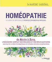 Télécharger le livre : Homéopathie, le livre de référence pour se soigner au naturel