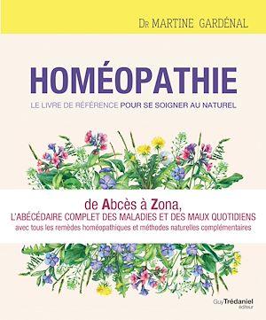 Téléchargez le livre :  Homéopathie, le livre de référence pour se soigner au naturel