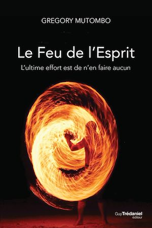 Téléchargez le livre :  Le feu de l'esprit