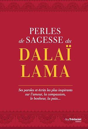 Téléchargez le livre :  Perles de sagesse du Dalaï lama