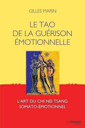 Téléchargez le livre :  Le tao de la guérison émotionelle