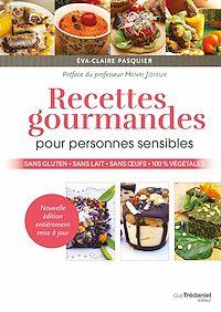 Télécharger le livre : Recettes gourmandes pour personnes sensibles
