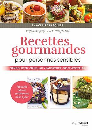 Téléchargez le livre :  Recettes gourmandes pour personnes sensibles