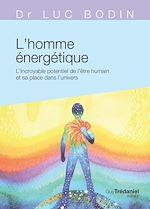 Télécharger le livre :  L'homme énergétique