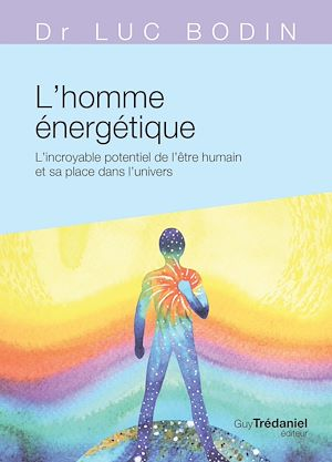 Téléchargez le livre :  L'homme énergétique
