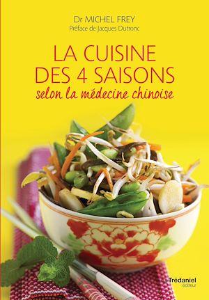 Téléchargez le livre :  La cuisine des 4 saisons