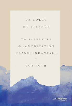 Téléchargez le livre :  La force du silence