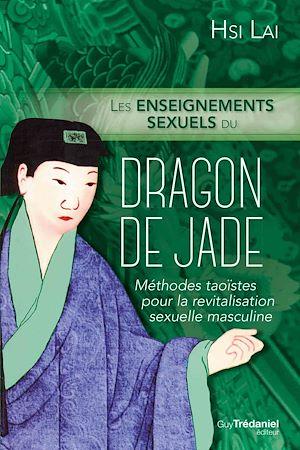 Téléchargez le livre :  Les enseignements sexuels du dragon de Jade