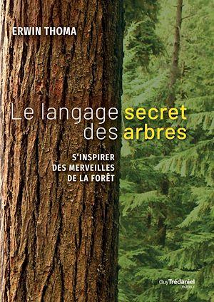 Téléchargez le livre :  Le langage secret des arbres