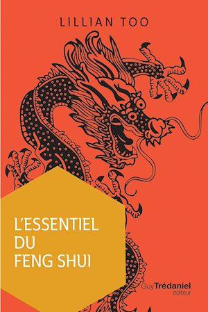 Téléchargez le livre :  L'essentiel du Feng Shui