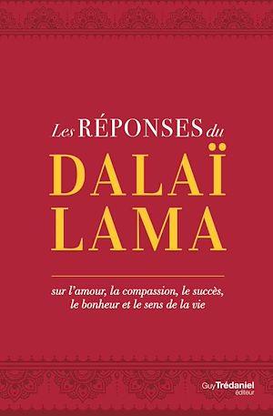 Téléchargez le livre :  Les réponses du Dalaï Lama