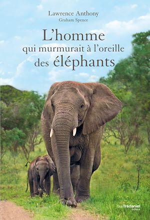 Téléchargez le livre :  L'homme qui murmurait à l'oreille des éléphants