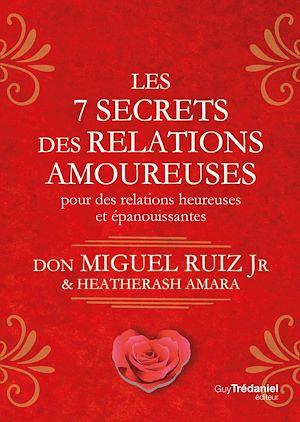 Téléchargez le livre :  Les 7 secrets des relations amoureuses