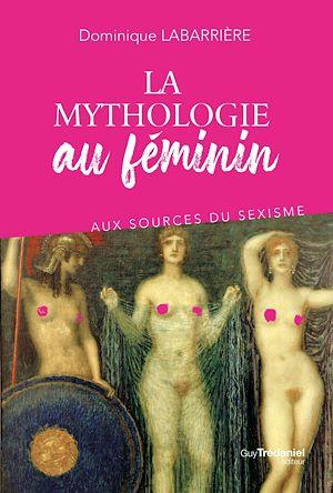 Téléchargez le livre :  La mythologie au féminin