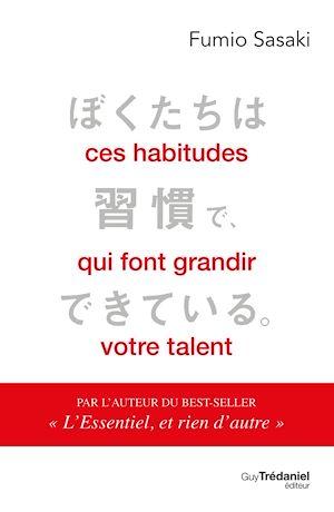 Téléchargez le livre :  Ces habitudes qui font grandir votre talent