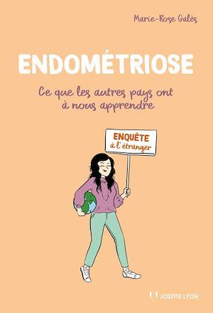 Téléchargez le livre :  Endométriose : Ce que les autres pays ont à nous apprendre